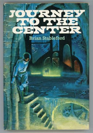 JOURNEY TO THE CENTER. Brian M. Stableford
