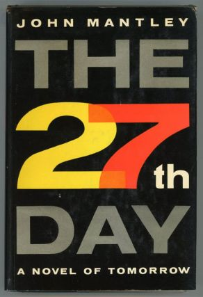 THE 27TH DAY. John Mantley