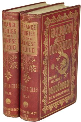 STRANGE STORIES FROM A CHINESE STUDIO. Translated and Annotated by Herbert A. Giles. P'u...