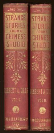 STRANGE STORIES FROM A CHINESE STUDIO. Translated and Annotated by Herbert A. Giles ...