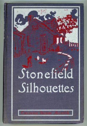 STONEFIELD SILHOUETTES: STORIES FROM A QUAINTER DAY. Cornelia Minor Arnold
