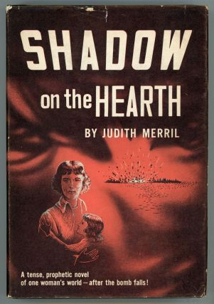 SHADOW ON THE HEARTH. Judith Merril