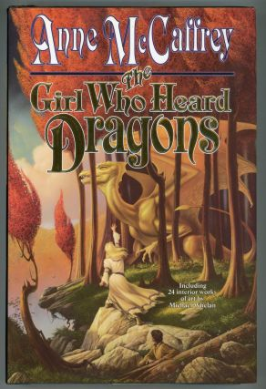 THE GIRL WHO HEARD DRAGONS. Anne McCaffrey