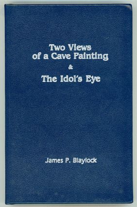 TWO VIEWS OF A CAVE PAINTING & THE IDOL'S EYE ... ESCAPE FROM KATHMANDU. James P. Robinson...