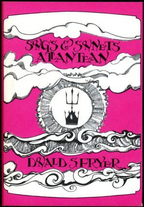 SONGS AND SONNETS ATLANTEAN. Donald Fryer