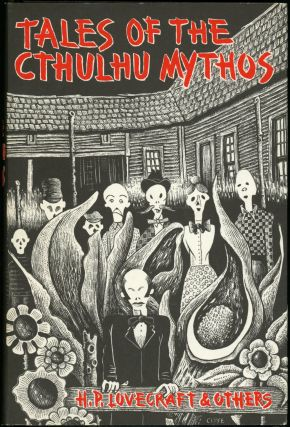 TALES OF THE CTHULHU MYTHOS BY H. P. LOVECRAFT AND OTHERS. August Derleth