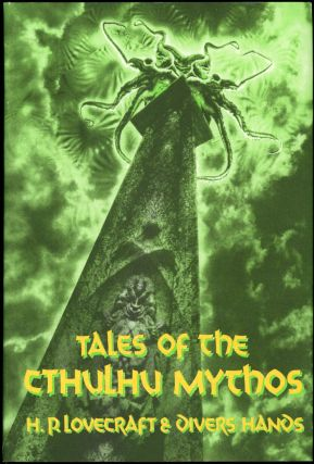 TALES OF THE CTHULHU MYTHOS [by] H. P. Lovecraft & Divers Hands. James Turner