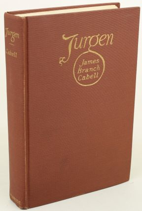 JURGEN: A COMEDY OF JUSTICE. James Branch Cabell