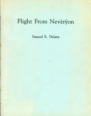 FLIGHT FROM NEVERYON. Samuel R. Delany