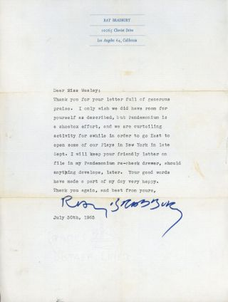 "TYPEWRITTEN LETTER SIGNED (TLS). Eleven lines, dated 30 July 1965, to ""Miss Wesley."" Ray Bradbury"