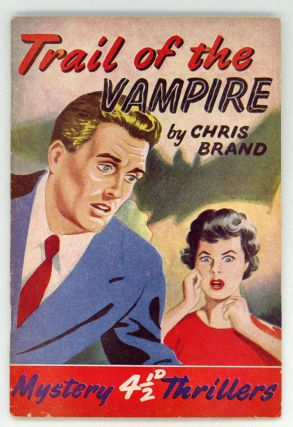 TRAIL OF THE VAMPIRE. Chris Brand.