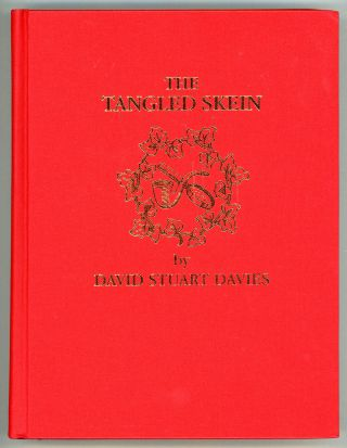 THE TANGLED SKEIN. David Stuart Davies