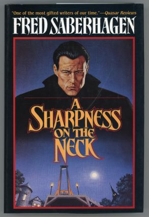 A SHARPNESS ON THE NECK. Fred Saberhagen