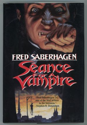 SEANCE FOR A VAMPIRE. Fred Saberhagen
