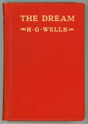 THE DREAM: A NOVEL. Wells
