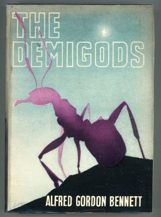 THE DEMIGODS. Alfred Gordon Bennett