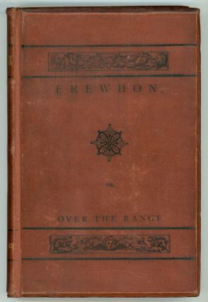 EREWHON OR OVER THE RANGE. Samuel Butler
