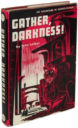 GATHER, DARKNESS! Fritz Leiber