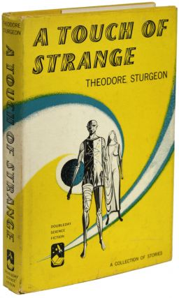A TOUCH OF STRANGE. Theodore Sturgeon