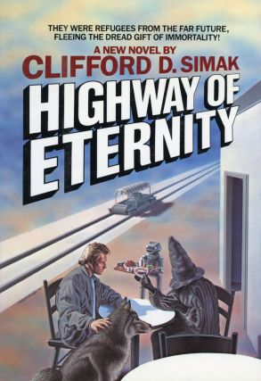 HIGHWAY OF ETERNITY. Clifford Simak