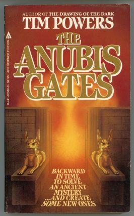 THE ANUBIS GATES. Tim Powers