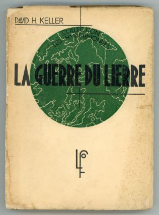 LA GUERRE DU LIERRE ... Traduction de Regis Messac. David Keller