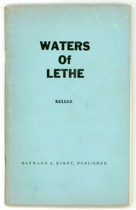 THE WATERS OF LETHE. David Keller