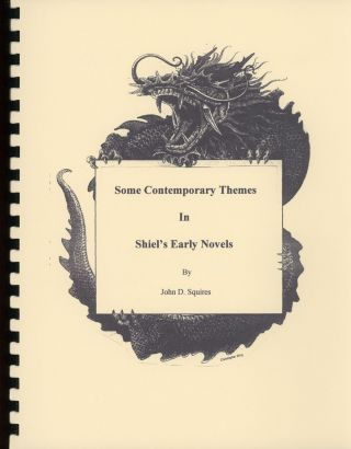 SOME CONTEMPORARY THEMES IN SHIEL'S EARLY NOVELS [cover title]. Matthew Phipps Shiel, John D....
