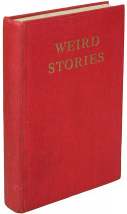 WEIRD STORIES. Anonymously Edited Anthology