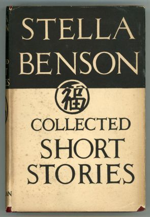 COLLECTED SHORT STORIES. Stella Benson
