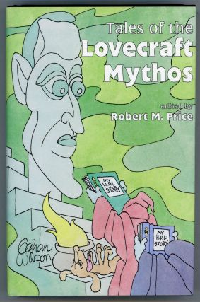 TALES OF THE LOVECRAFT MYTHOS. Robert M. Price