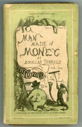 A MAN MADE OF MONEY. Douglas Jerrold