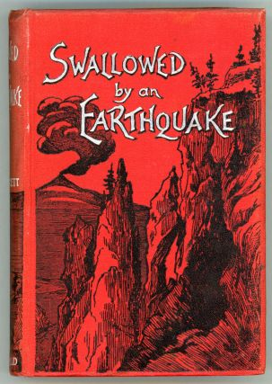 SWALLOWED BY AN EARTHQUAKE. Fawcett, Douglas