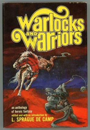 WARLOCKS AND WARRIORS. L. Sprague De Camp
