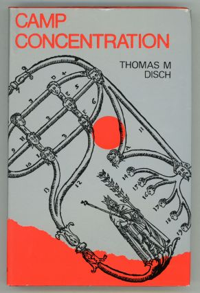 CAMP CONCENTRATION. Thomas M. Disch