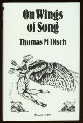 ON WINGS OF SONG. Thomas M. Disch
