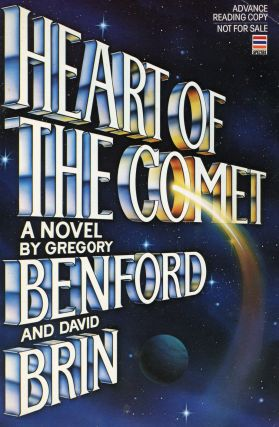 HEART OF THE COMET. Gregory Benford, David Brin