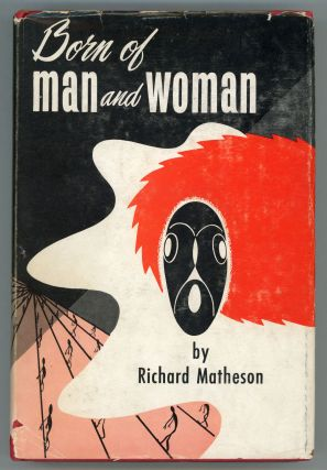 BORN OF MAN AND WOMAN: TALES OF SCIENCE FICTION AND FANTASY