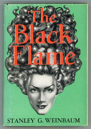 THE BLACK FLAME. Stanley G. Weinbaum
