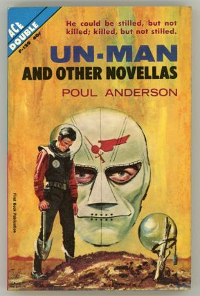 UN-MAN AND OTHER NOVELLAS. Poul Anderson