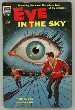 EYE IN THE SKY. Philip K. Dick