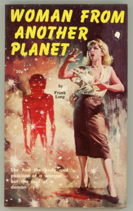 WOMAN FROM ANOTHER PLANET. Frank Belknap Long