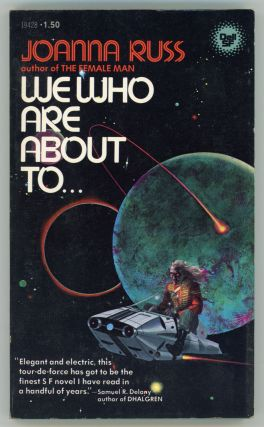 WE WHO ARE ABOUT TO. Joanna Russ.