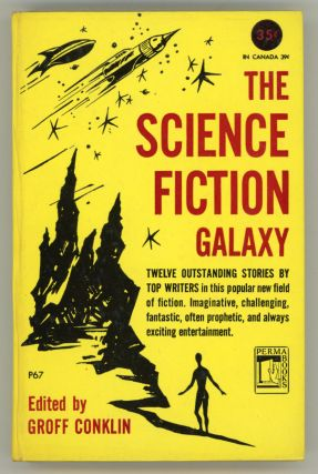 THE SCIENCE FICTION GALAXY. Groff Conklin