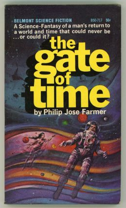THE GATE OF TIME. Philip Jose Farmer