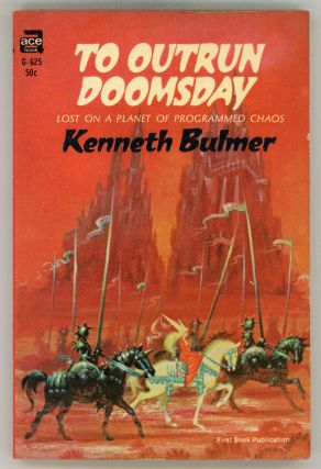 TO OUTRUN DOOMSDAY. Kenneth Bulmer