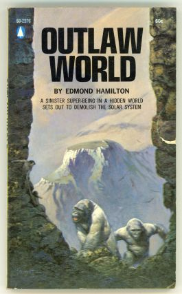 OUTLAW WORLD. Edmond Hamilton