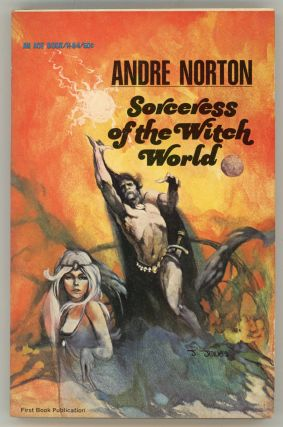 SORCERESS OF THE WITCH WORLD. Andre Norton.