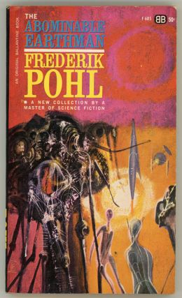 THE ABOMINABLE EARTHMAN. Frederik Pohl