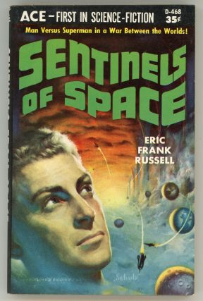 SENTINELS OF SPACE. Eric Frank Russell